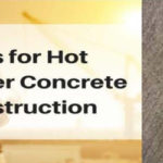 Tips for Hot Weather Concreting Construction