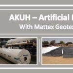 AKUH Artificial Pond with Mattex Geotextile